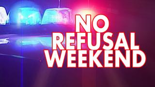 No-Refusal-Weekend