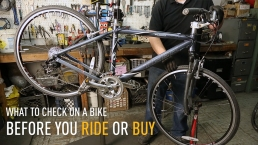 What to Check Your Bike for Before You Ride or Buy