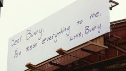 Billboards Display Love Letters to Bunny