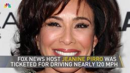 Fox News 'Justice' Host Jeanine Pirro Clocked Going 119 MPH