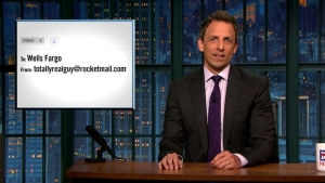 'Late Night': Dammit! Wells Fargo