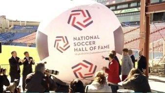 Opening Weekend: National Soccer HOF Details Announced