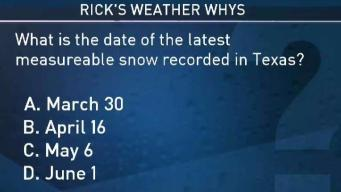 Weather Quiz: Latest Snow on Record in Texas?