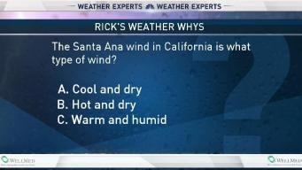 Weather Quiz: Santa Ana Winds