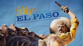 My El Paso: Personal Stories From the Border