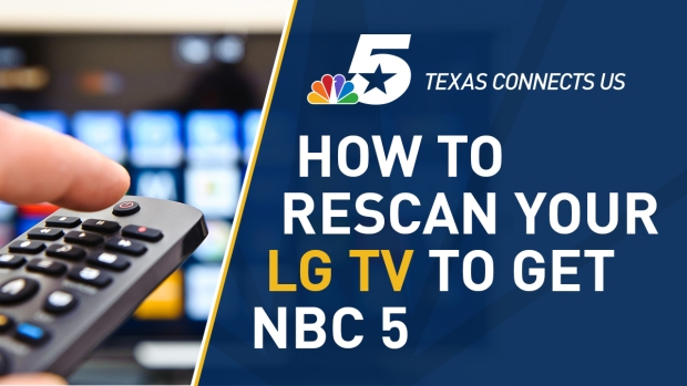 How to Rescan Your LG Television to Watch NBC 5