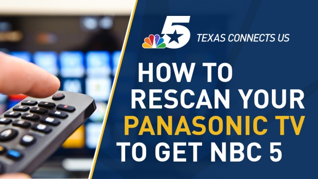 How to Rescan Your Panasonic Television to Watch NBC 5