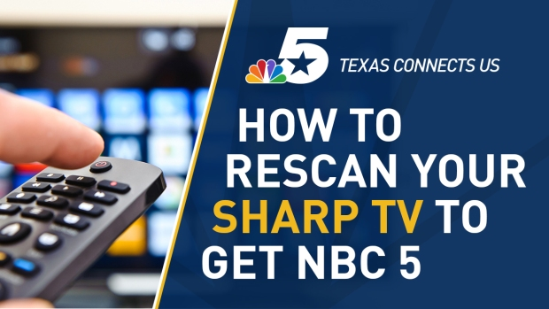 How to Rescan Your Sharp Television to Watch NBC 5