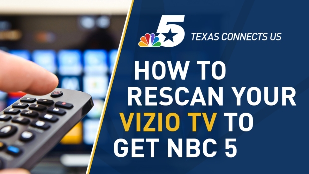 How to Rescan Your Vizio Television to Watch NBC 5
