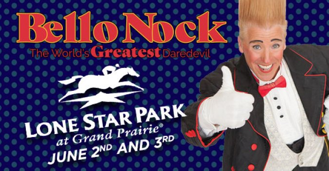 Lone Star Park Bello Nock Sweepstakes